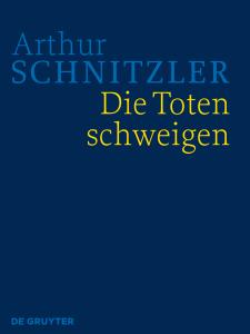 Cover der HKA Arthur Schnitzler: Die Toten schweigen