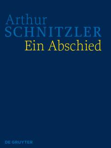 Cover der HKA Arthur Schnitzler: Ein Abschied