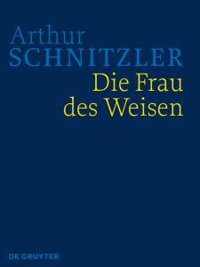 Cover der HKA Arthur Schnitzler: Die Frau des Weisen