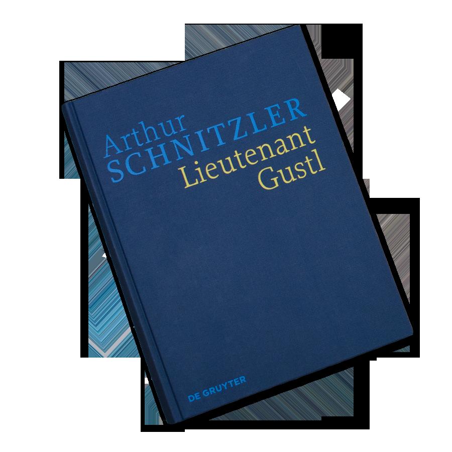Historisch-Kritische Ausgabe Arthur Schnitzler: Lieutenant Gusto