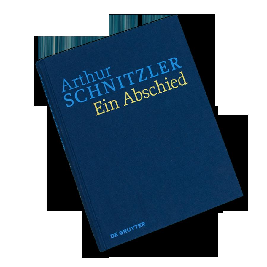 Historisch-Kritische Ausgabe Arthur Schnitzler: Ein Abschied